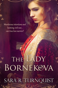 http://www.amazon.com/Lady-Bornekova-Sara-R-Turnquist-ebook/dp/B010RNKE7S/ref=sr_1_1?ie=UTF8&qid=1438914073&sr=8-1&keywords=the+lady+bornekova